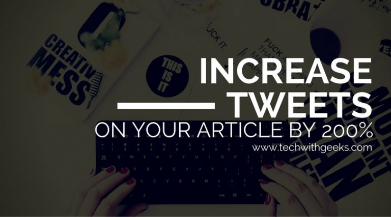How To Increase Tweets On Your Article By 200%
