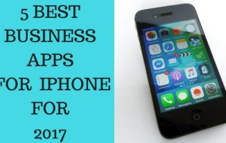 5 Best Business Apps For The iPhone For 2017
