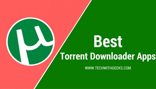 Best Torrent Downloader Apps for Android