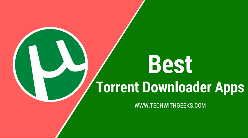 Best Torrent Downloader Apps for Android