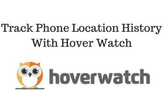 How To Track Phone Location History With Hoverwatch