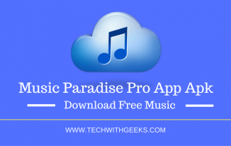 Music Paradise Pro App Apk – Download Free Music