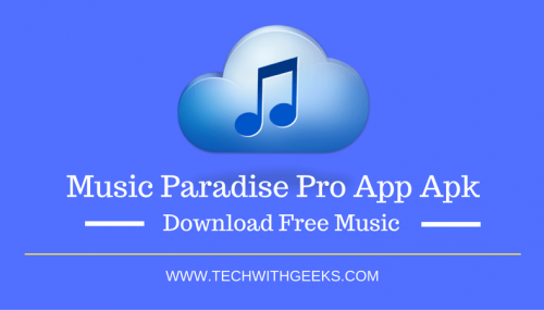 music paradise downloader app