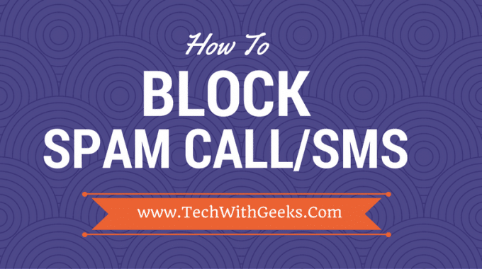 How To Block Spam Calls And Message on Android Phone