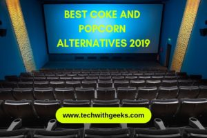 Ten Best Coke and Popcorn Alternatives 2019