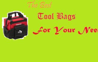Best Tool Bags – An Insight