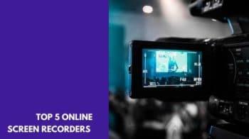 Best Online Screen Recorders