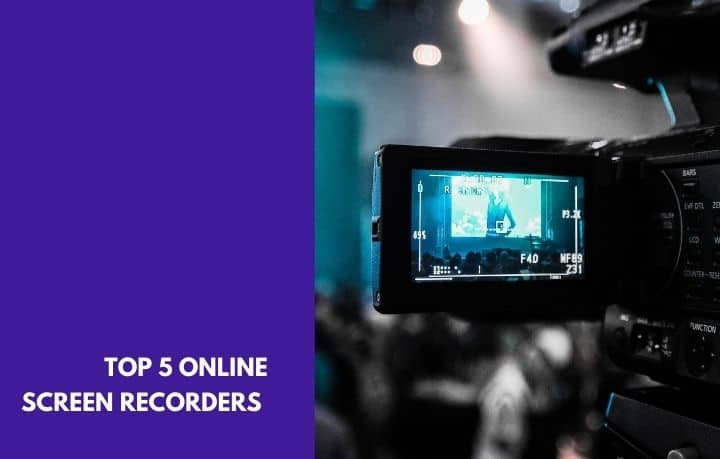 Best Online Screen Recorders